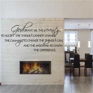 God grant me the serenity to accept - Vinyl Wall Decal - Wall Quote