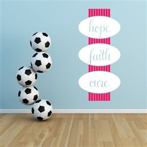 hope faith cure - Vinyl Wall Decal - Wall Quote - Wall Decor