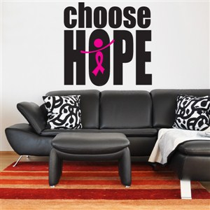 choose hope - Vinyl Wall Decal - Wall Quote - Wall Decor