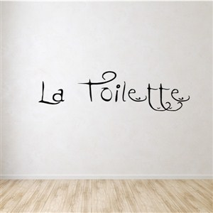 la toilette - Vinyl Wall Decal - Wall Quote - Wall Decor