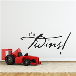 it's twins! - Vinyl Wall Decal - Wall Quote - Wall Decor