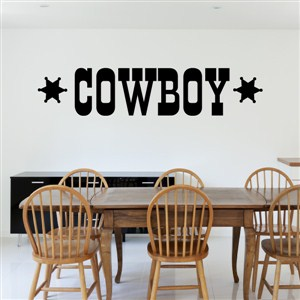 Cowboy - Vinyl Wall Decal - Wall Quote - Wall Decor