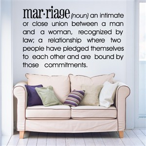 Definition: Marriage noun - An intimate or close union between - Vinyl Wall Decal - Wall Quote - Wall Decor