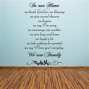 In our home we thank God for our blessings we give second chances - Vinyl Wall Decal - Wall Quote - Wall Decor