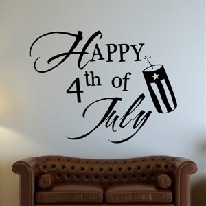 Happy 4th of July - Vinyl Wall Decal - Wall Quote - Wall Decor