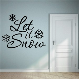 Let it snow - Vinyl Wall Decal - Wall Quote - Wall Decor