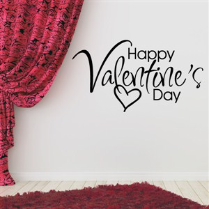 Happy Valentine's Day - Vinyl Wall Decal - Wall Quote - Wall Decor