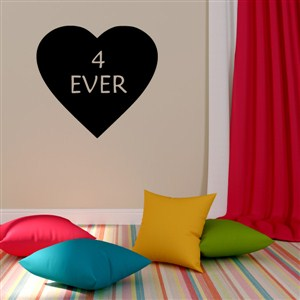 4 Ever - Vinyl Wall Decal - Wall Quote - Wall Decor