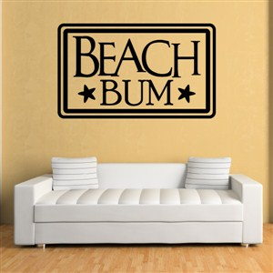 Beach bum - Vinyl Wall Decal - Wall Quote - Wall Decor