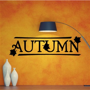 Autumn - Vinyl Wall Decal - Wall Quote - Wall Decor