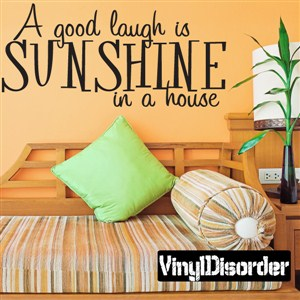 A good laugh is sunshine in a house - Vinyl Wall Decal - Wall Quote - Wall Decor