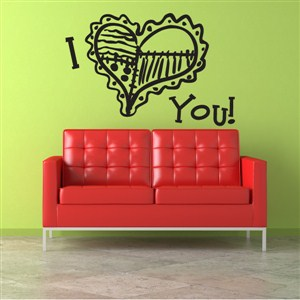 I Love you! - Vinyl Wall Decal - Wall Quote - Wall Decor