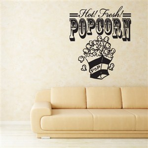 Hot Fresh Popcorn - Vinyl Wall Decal - Wall Quote - Wall Decor