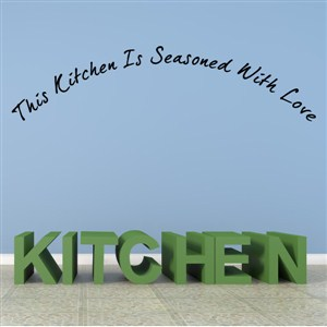 This kitchen is seasoned with love - Vinyl Wall Decal - Wall Quote - Wall Decor