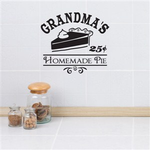 Grandma's homemade pie 25 cents - Vinyl Wall Decal - Wall Quote - Wall Decor