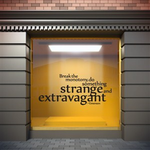 Break the monotony. Adventure Do something strange and extravagant - Emerson - Vinyl Wall Decal - Wall Quote - Wall Decor