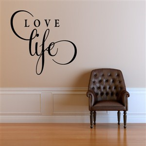 Love life - Vinyl Wall Decal - Wall Quote - Wall Decor