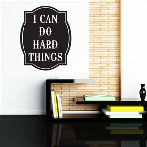 I can do hard things - Vinyl Wall Decal - Wall Quote - Wall Decor