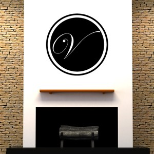 Circle Frame Monogram - V - Vinyl Wall Decal - Wall Quote - Wall Decor