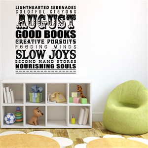 August good books feeding minds slow joys - Vinyl Wall Decal - Wall Quote - Wall Decor