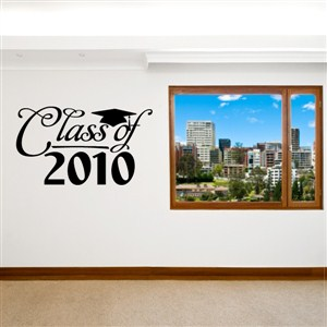 Class of 2010 - Vinyl Wall Decal - Wall Quote - Wall Decor