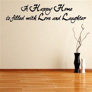 A happy home is filled with love and laughter