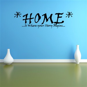 Home … is where your story begins