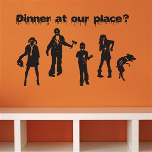 Dinner at our place? - Zombies