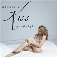 Always a kiss goodnight - Vinyl Wall Decal - Wall Quote - Wall Décor