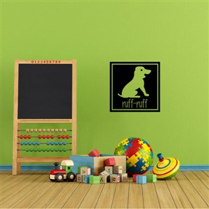 ruff-ruff - Vinyl Wall Decal - Wall Quote - Wall Decor