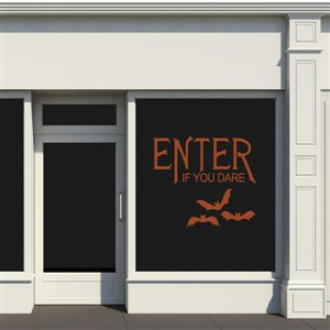 enter if you dare - Vinyl Wall Decal - Wall Quote - Wall Decor