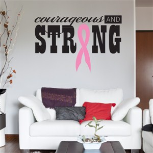 courageous and strong - Vinyl Wall Decal - Wall Quote - Wall Decor