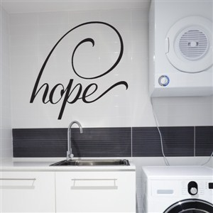 hope - Vinyl Wall Decal - Wall Quote - Wall Decor