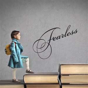 fearless - Vinyl Wall Decal - Wall Quote - Wall Decor