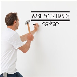 wash your hands - Vinyl Wall Decal - Wall Quote - Wall Decor
