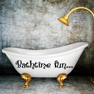 bathtime fun… - Vinyl Wall Decal - Wall Quote - Wall Decor