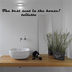 the best sear in the house! Toilette - Vinyl Wall Decal - Wall Quote - Wall Decor