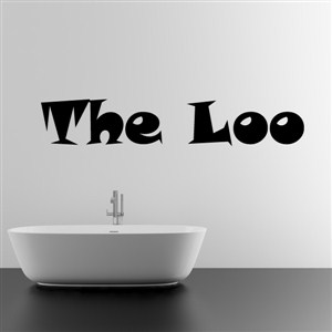the loo - Vinyl Wall Decal - Wall Quote - Wall Decor