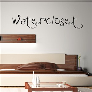 watercloset - Vinyl Wall Decal - Wall Quote - Wall Decor