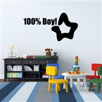 100% boy! - Vinyl Wall Decal - Wall Quote - Wall Decor