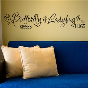butterfly kisses & ladybug hugs - Vinyl Wall Decal - Wall Quote - Wall Decor
