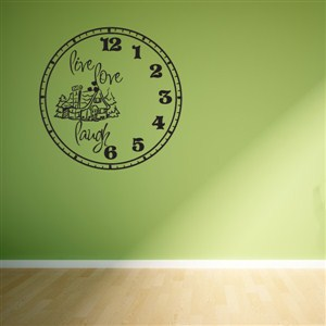 Wall Clock Live Love Laugh - Vinyl Wall Decal - Wall Quote - Wall Decor
