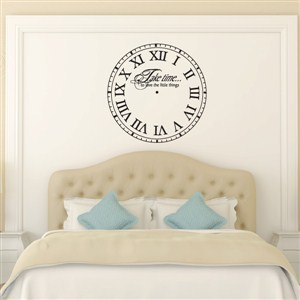 Roman Numberal Wall Clock Take Time To Love - Vinyl Wall Decal - Wall Quote - Wall Decor