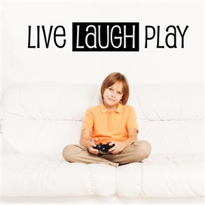 Live Laugh Play - Vinyl Wall Decal - Wall Quote - Wall Decor