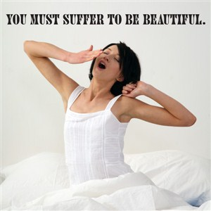 you must suffer to be beautiful. - Vinyl Wall Decal - Wall Quote - Wall Decor