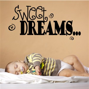 Sweet dreams… - Vinyl Wall Decal - Wall Quote - Wall Decor