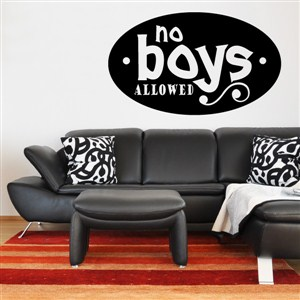 No boys allowed - Vinyl Wall Decal - Wall Quote - Wall Decor