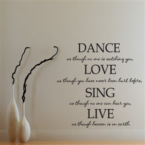 Dance Love Sing Live - Vinyl Wall Decal - Wall Quote - Wall Decor