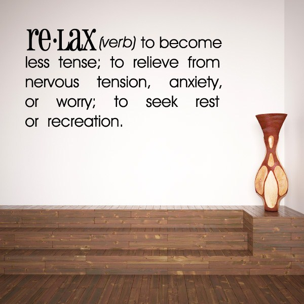 Definition Relax Verb To Become Less Tense Vinyl Wall