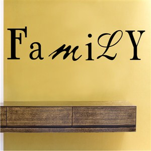 Family - Vinyl Wall Decal - Wall Quote - Wall Decor